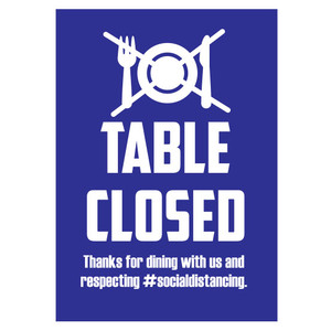 "5"" x 7"" Repositionable Adhesive ""Table Closed"" Social Distancing Sign, Blue (10 Signs) - L-5X7TABLEBLUE"